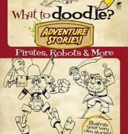 Dover Publications What To Doodle? Adventure Stories!