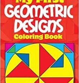 Dover Publications My First Geometric Designs
