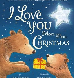 Tiger Tales I Love You More Than Christmas by Ellie Hattie