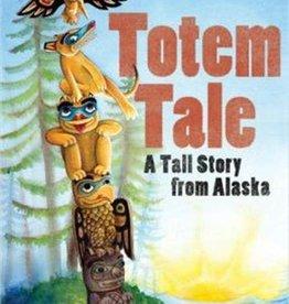 Sasquatch Books Totem Tale
