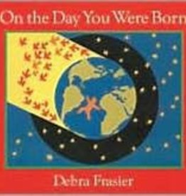 Red Wagon Books On the Day You Were Born by debra frasier