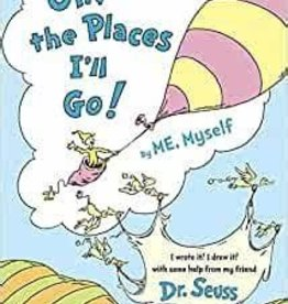 RH Childrens Books Oh the Places I'll Go by Dr. Seuss