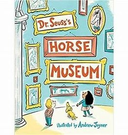 RH Childrens Books Horse Museum by Dr. Seuss