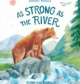 RH Childrens Books As Strong As the River