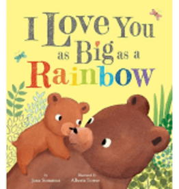 RH Childrens Books I Love You as Big as a Rainbow by Joan Summers