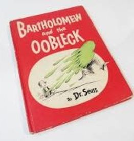 RH Childrens Books Bartholomew and the Oobleck by Dr. Seuss