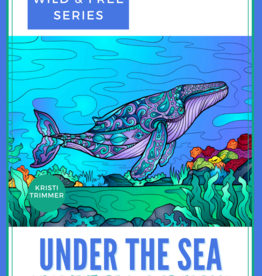 Alaska Wild and Free Under The Sea Coloring Book