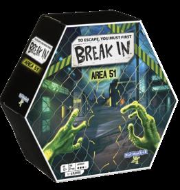 Break In Break In - Area 51