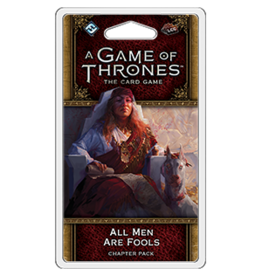 A Game of Thrones LCG (Second Edition): All Men are Fools Chapter Pack