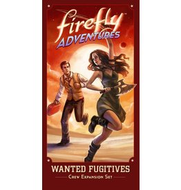 Firefly Adventures: Brigands and Browncoats - Wanted Fugitives