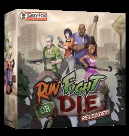 Run, Fight or Die Reloaded
