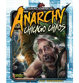 Shadowrun RPG: Anarchy - Chicago Chaos