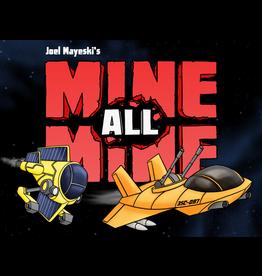 Mine, All Mines!