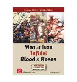 Men of Iron: Infidel Blood & Roses