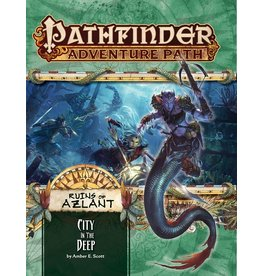 Pathfinder Adventure Path #124: Ruins of Azlant - City in the Deep