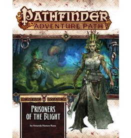 Pathfinder Adventure Path #119: Ironfang Invasion - Prisoners of the Blight