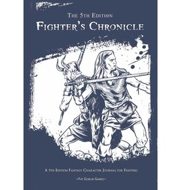 D&D: The 5th Edition Fighter's Chronicle