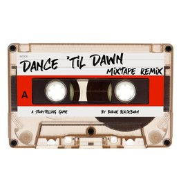 Dance Til Dawn: Mixtape Edition
