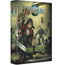 Through the Breach (Second Edition): Core Rules