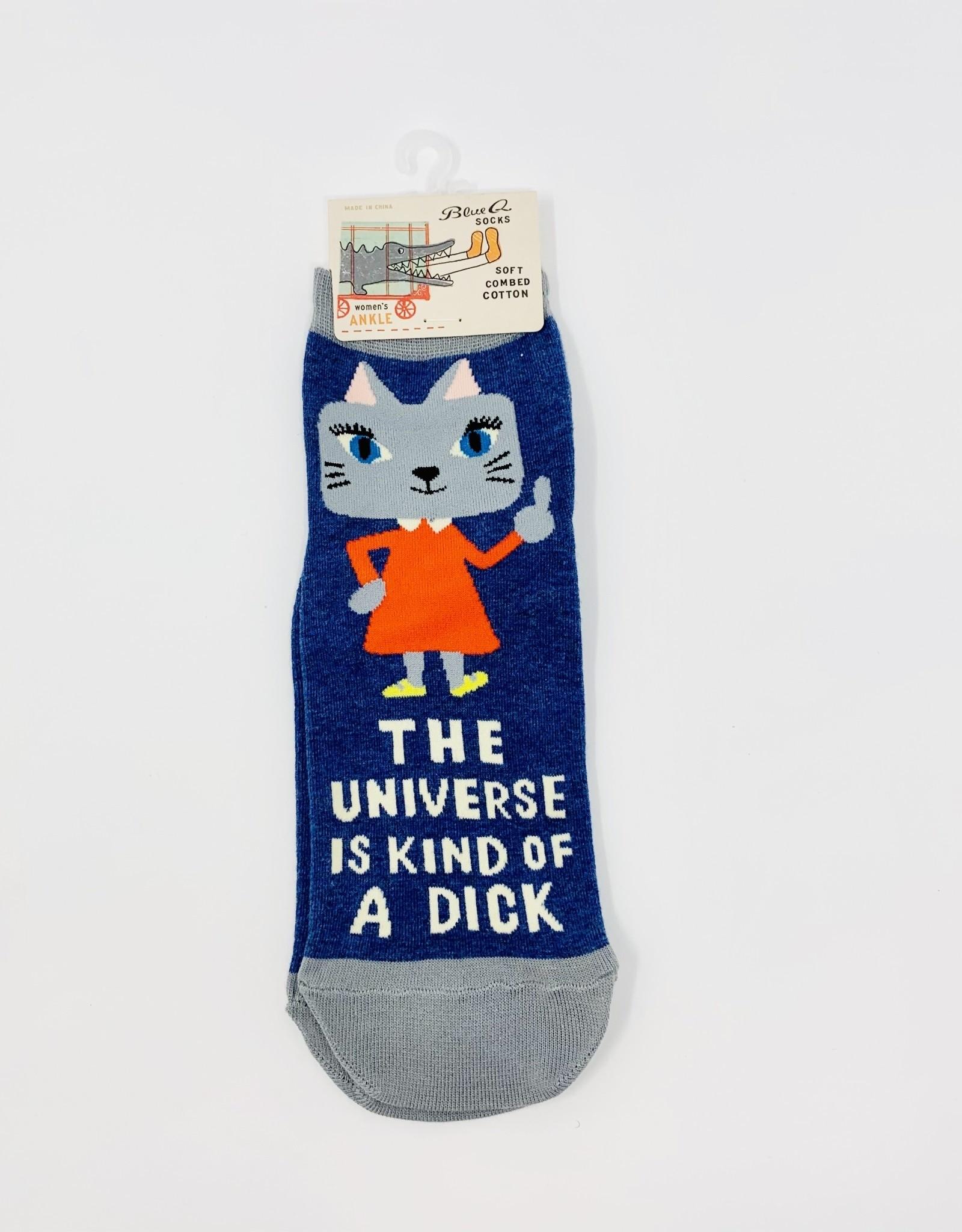 Blue Q. Universe is a dick W-Socks