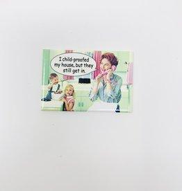 Ephemera Childproofed House magnet
