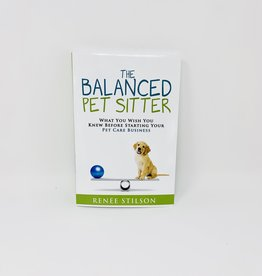 Renee Stilson Equilibre Press The Balanced Pet Sitter