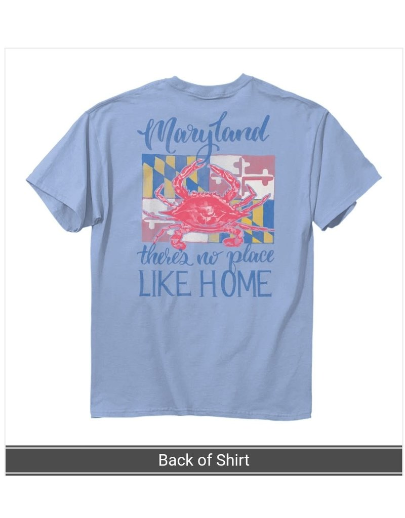 MarylandMyMaryland There's No Place Like Home T-Shirt