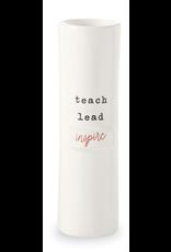 Mud Pie 'Teach Lead Inspire' Stem Vase