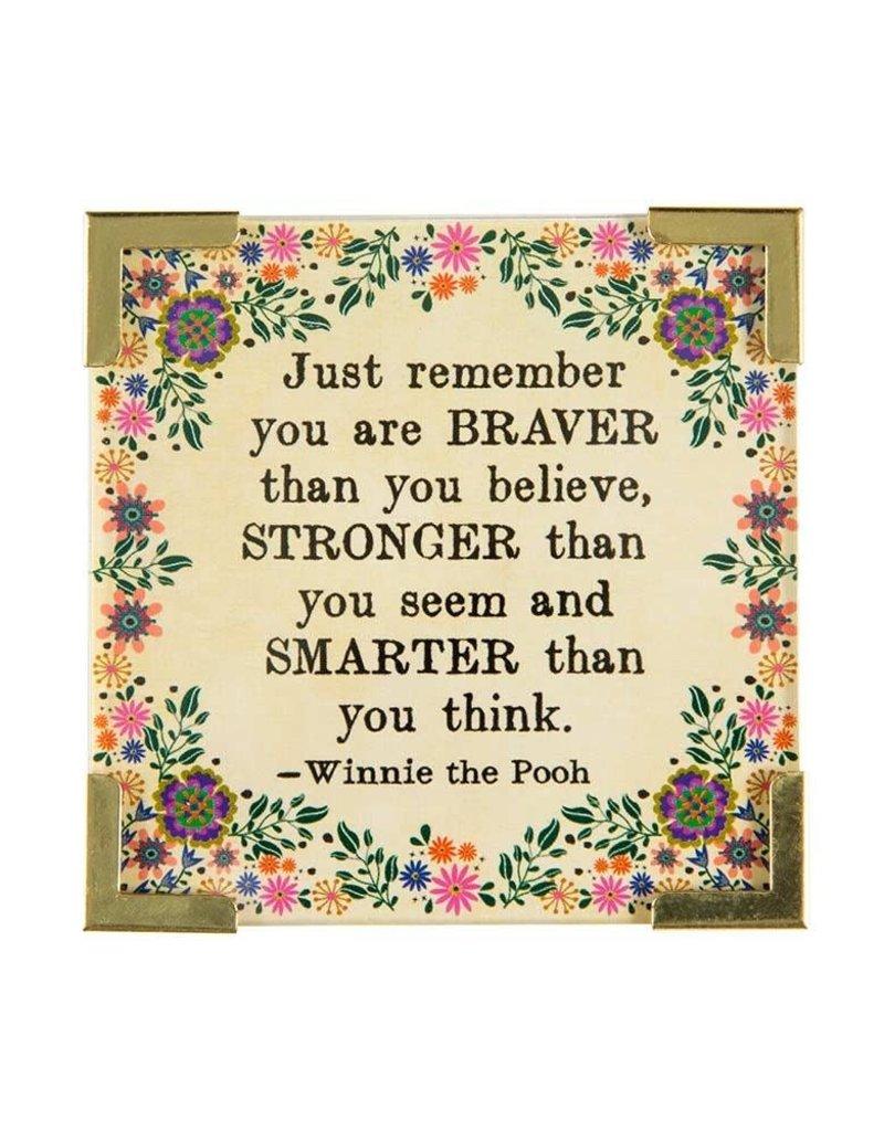 Natural Life Braver, Stronger, Smarter Corner Magnet