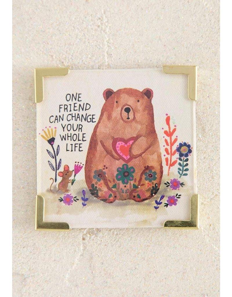 Natural Life One Friend Corner Magnet