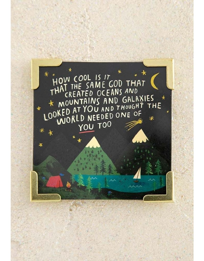 Natural Life God Created You Corner Magnet