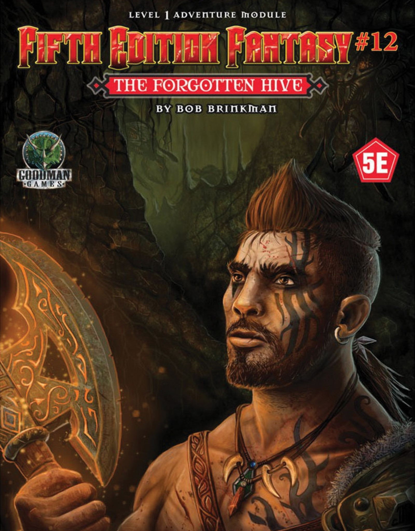 Goodman Games 5e Fantasy: #12 The Forgotten Hive