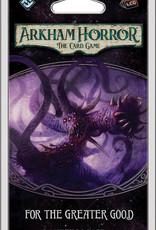 Fantasy Flight Games Arkham Horror LCG: For the Greater Good