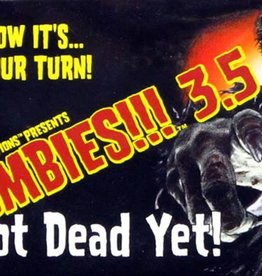 Twilight Creations Zombies!!!: 3.5 Not Dead Yet