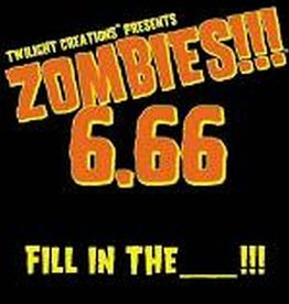 Twilight Creations Zombies!!!: 6.66 Fill in the _____!!!