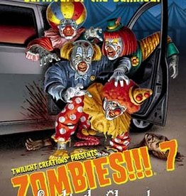 Twilight Creations Zombies!!!: 7 Send in the Clowns