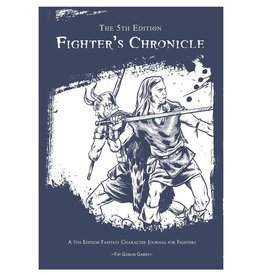 Fat Goblin Games The 5th Edition Fighter's Chronicle