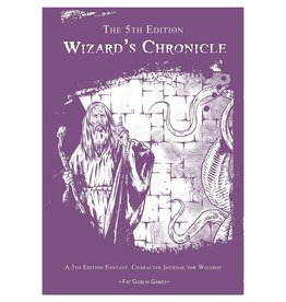 Fat Goblin Games The 5th Edition Wizard's Chronicle