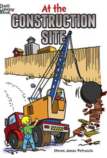 Dover Publications At the Construction Site Coloring Book