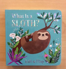 Cottage Door Press What is a Sloth? Lift a flap Book