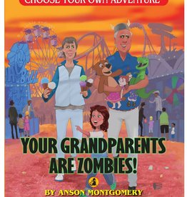 Chooseco CYOA Book: Your Grandparents Are Zombies!