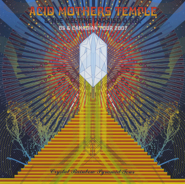 Rock/Pop Acid Mothers Temple & The Melting Paraiso U.F.O. - U.S. & Canadian Tor 2007: Crystal Rainbow Pyramid Tour (Red Vinyl) (NM)