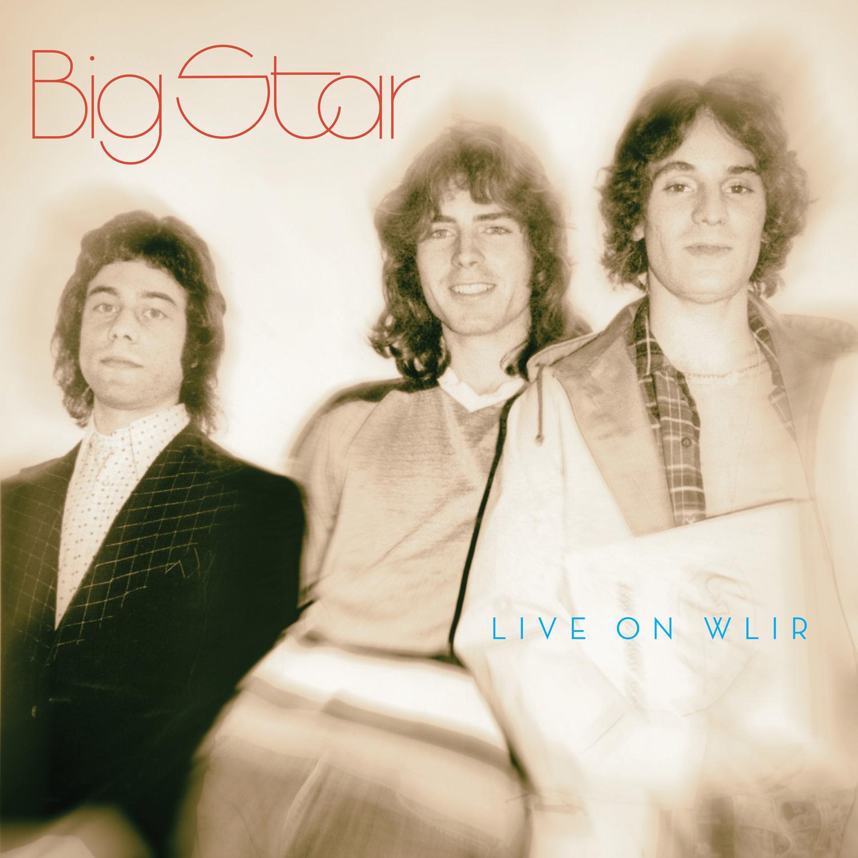 Rock/Pop Big Star - Live On WLIR