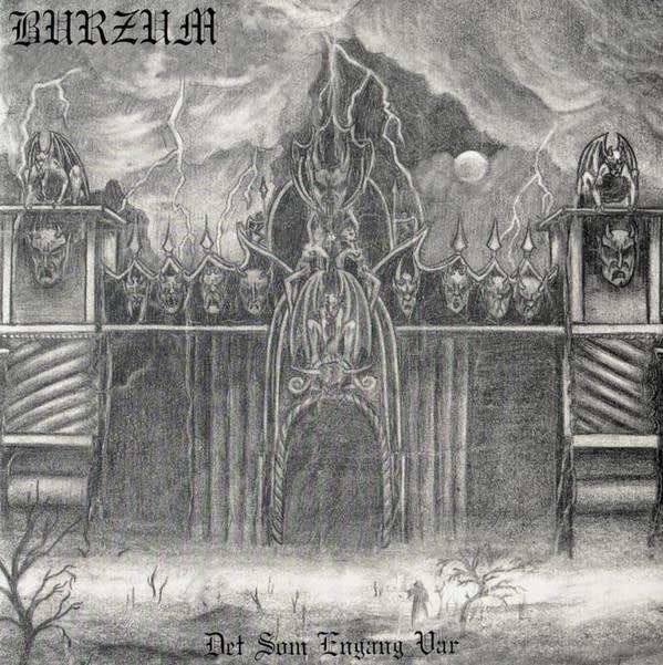 Metal Burzum - Det Som Engang Var