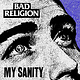 Rock/Pop Bad Religion - My Sanity / Chaos From Within