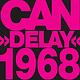 Krautrock Can - Delay 1968