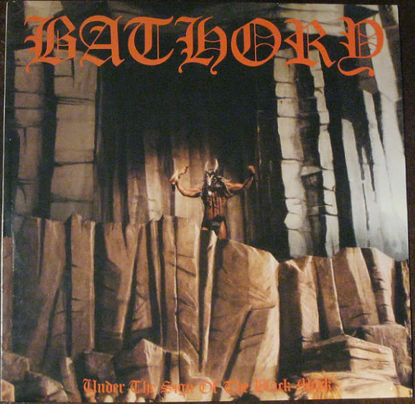 Metal Bathory - Under The Sign Of The Black Mark