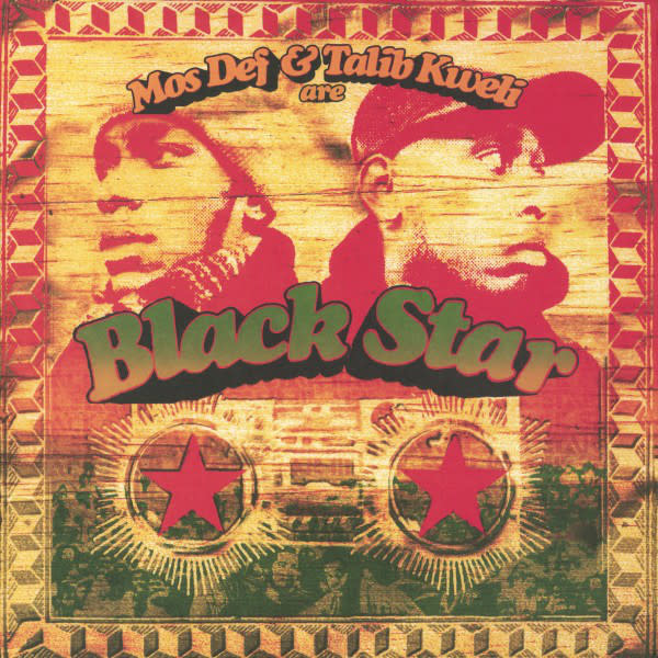 Hip Hop/Rap Black Star - Mos Def & Talib Kweli Are Black Star