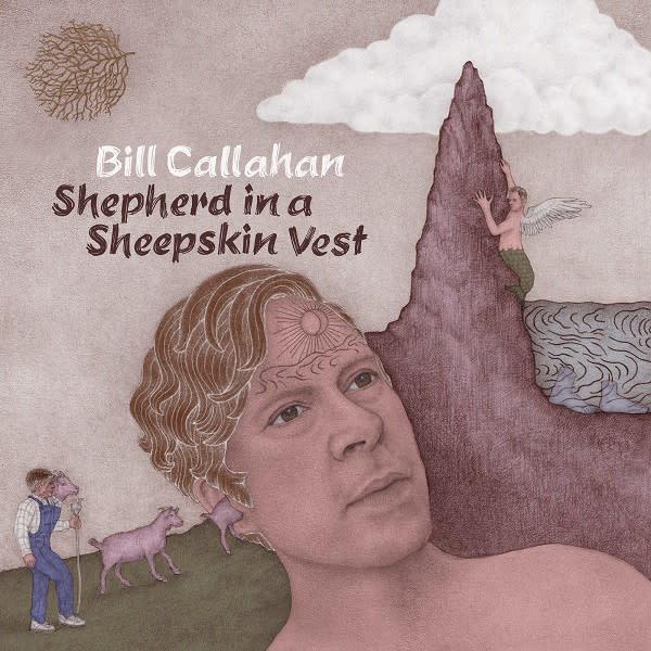 Rock/Pop Bill Callahan - Shepherd In A Sheepskin Vest