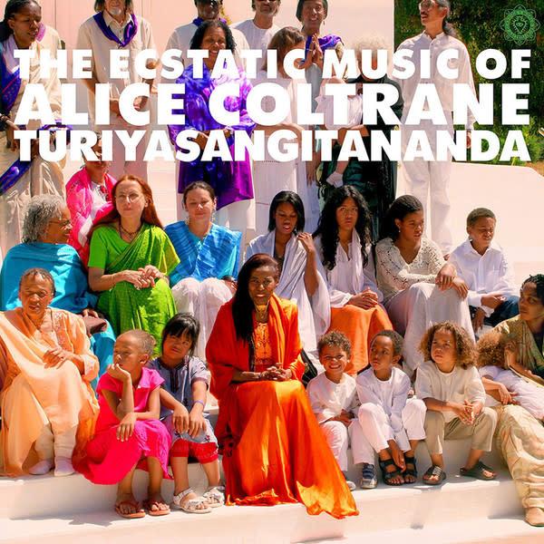 Jazz Alice Coltrane - The Ecstatic Music Of Alice Coltrane Turiyasangitananda